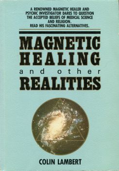 Magnetic Healing & Other Realities